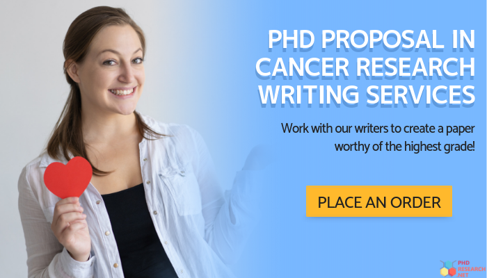 phd proposal in cancer research writing service