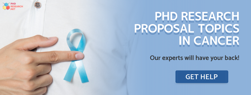 research proposal for phd in cancer help online