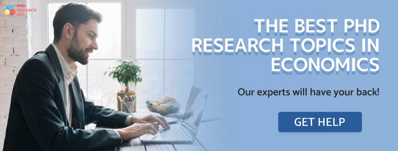 best phd research topics in economics