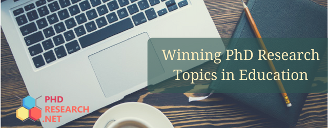 winning PhD research topics in education