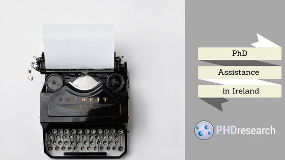 PhD writing help Ireland online