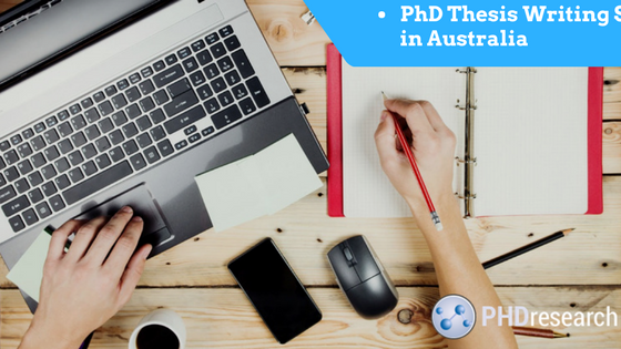 Professional PhD Thesis Writing Service in Australia