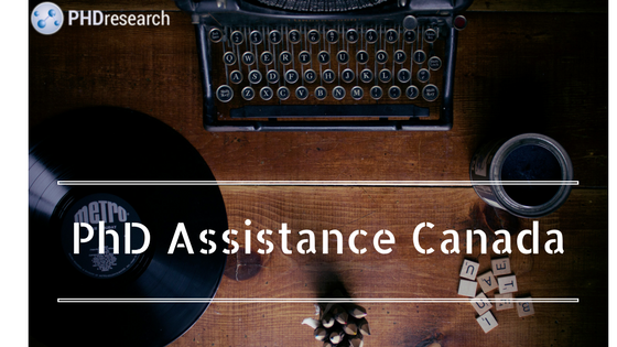the best PhD assistance Canada