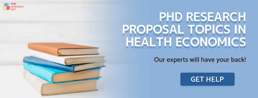 health economics dissertation topics help online