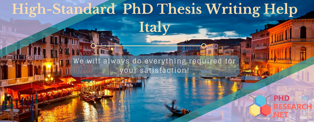 high-standard phd thesis writing help Italy