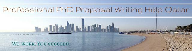 phd proposal writing help Qatar
