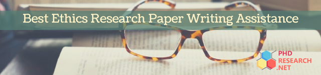 best ethics research paper writing assistance