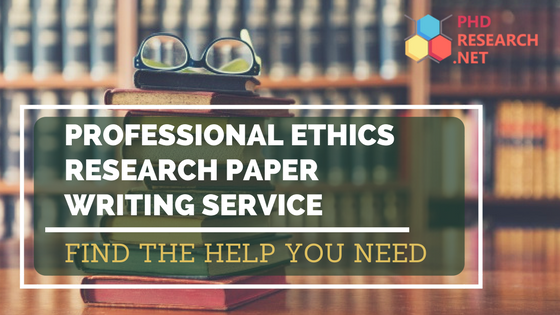ethics research paper writing service