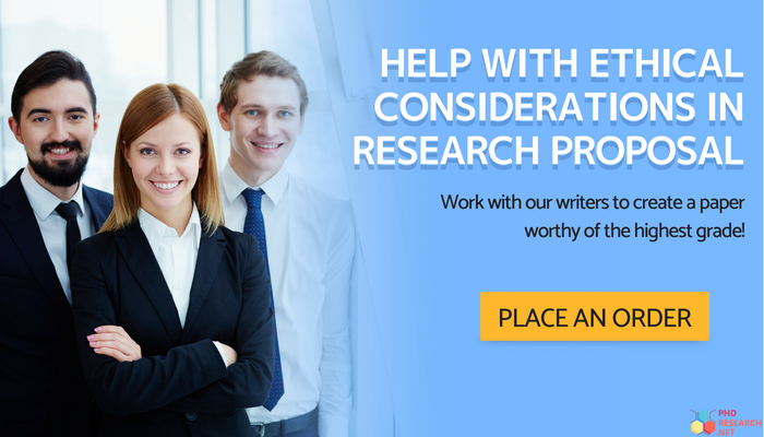 help with ethical considerations in research proposal